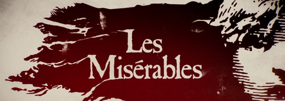 Les Misérables, A Brief History